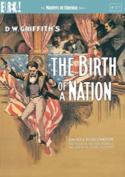 Birth of a Nation - The Masters of Cinema Series