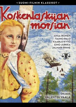 Suomi-Filmi: Koskenlaskijan morsian 1937 DVD