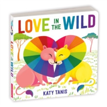 Love in the Wild Board Book