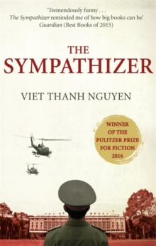 The Sympathizer : Winner of the Pulitzer Prize for Fiction