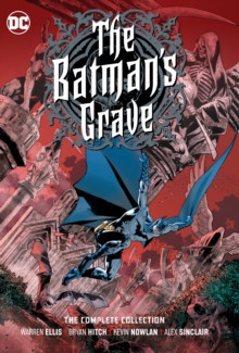 The Batman's Grave: The Complete Collection