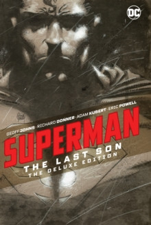 Superman: The Last Son : The Deluxe Edition