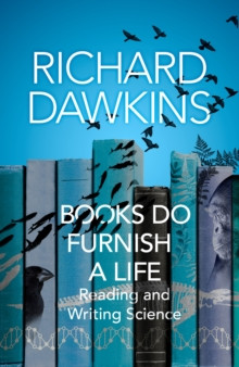 Books do Furnish a Life : An electrifying celebration of science writing