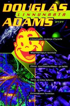 Linnunrata. Viisiosainen trilogia Adams, Douglas