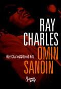 Ray Charles - Omin sanoin