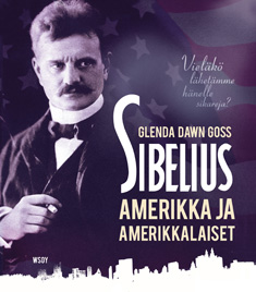 Jean Sibelius, Amerikka ja amerikkalaiset