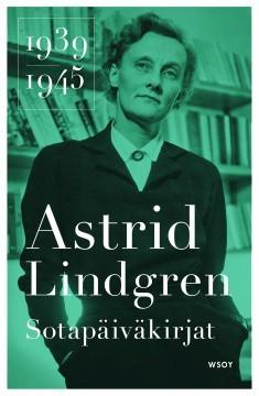 Sotap�iv�kirjat 1939-1945 Lindgren, Astrid