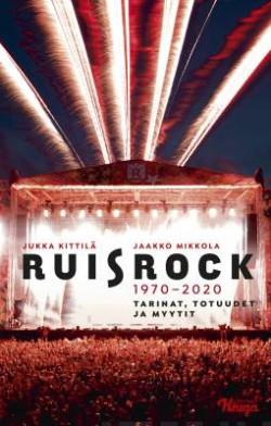 Ruisrock 1970-2020 Kittilä, Jukka; Mikkola, Jaakko