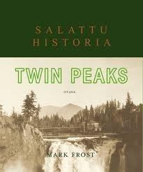 Twin Peaks: Salattu historia Frost, Mark