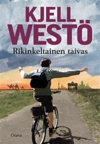 Rikinkeltainen taivas Westö, Kjell