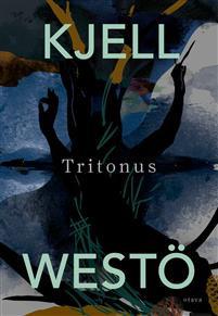 Tritonus Westö, Kjell