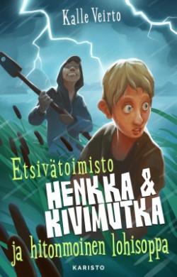 Etsiv�toimisto Henkka & Kivimutka ja hitonmoinen lohisoppa