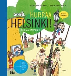Hurraa Helsinki! - Ikioma kaupunki Hämäläinen, Karo & Salla Savolainen