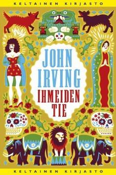 Ihmeiden tie Irving, John