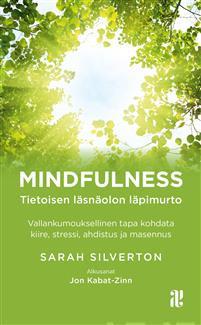 Mindfulness - tietoisen l�sn�olon l�pimurto