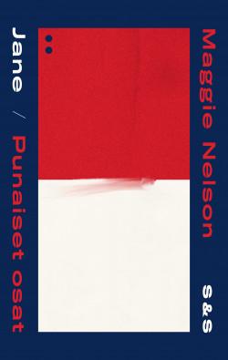 Jane - Eräs murha / Punaiset osat Nelson, Maggie