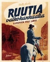 Ruutia valkokankaalla - Elokuvien villi länsi Avola, Pertti