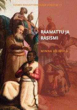 Raamattu ja rasismi Heimola, Minna