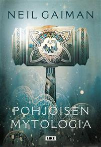 Pohjoisen mytologia Gaiman, Neil