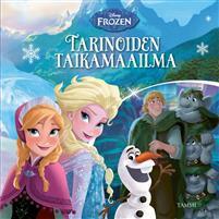 Frozen Tarinoiden taikamaailma
