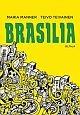Brasilia Teivainen, Teivo