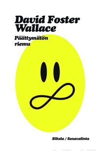 Päättymätön riemu Wallace, David Foster