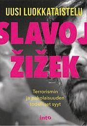 Uusi luokkataistelu Zizek, Slavoj