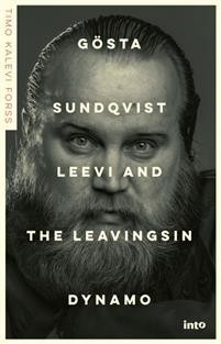 Gösta Sundqvist - Leevi and the Leavingsin dynamo Forss, Timo Kalevi