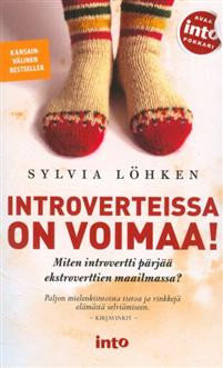 Introverteissa on voimaa (p) Löhken, Sylvia
