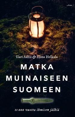 Matka muinaiseen Suomeen Aalto, Ilari