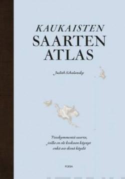 Kaukaisten saarten atlas Schalansky, Judith
