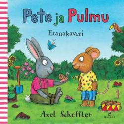 Pete ja Pulmu - Etanakaveri