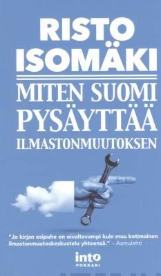 Miten Suomi pys�ytt�� ilmastonmuutoksen