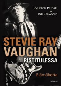 Stevie Ray Vaughan Ristitulessa - El�m�kerta