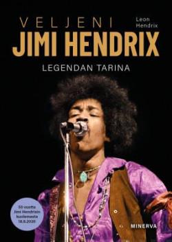 Veljeni Jimi Hendrix - Legendan tarina 1942-1970