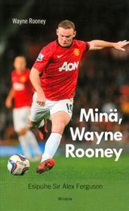 Min�, Wayne Rooney