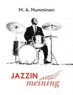 Jazzin meining Numminen, M.A.