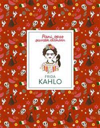 Pieni opas suureen el�m��n: Frida Kahlo