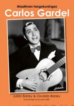 Maailman tangokuningas Carlos Gardel