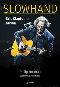 Slowhand - Eric Claptonin tarina