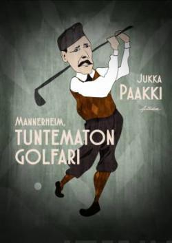 Mannerheim,Tuntematon golfari