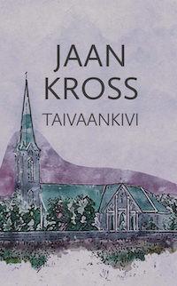 Taivaankivi Kross, Jaan