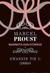 Kadonnutta aikaa etsimässä osat 1-10 Proust, Marcel